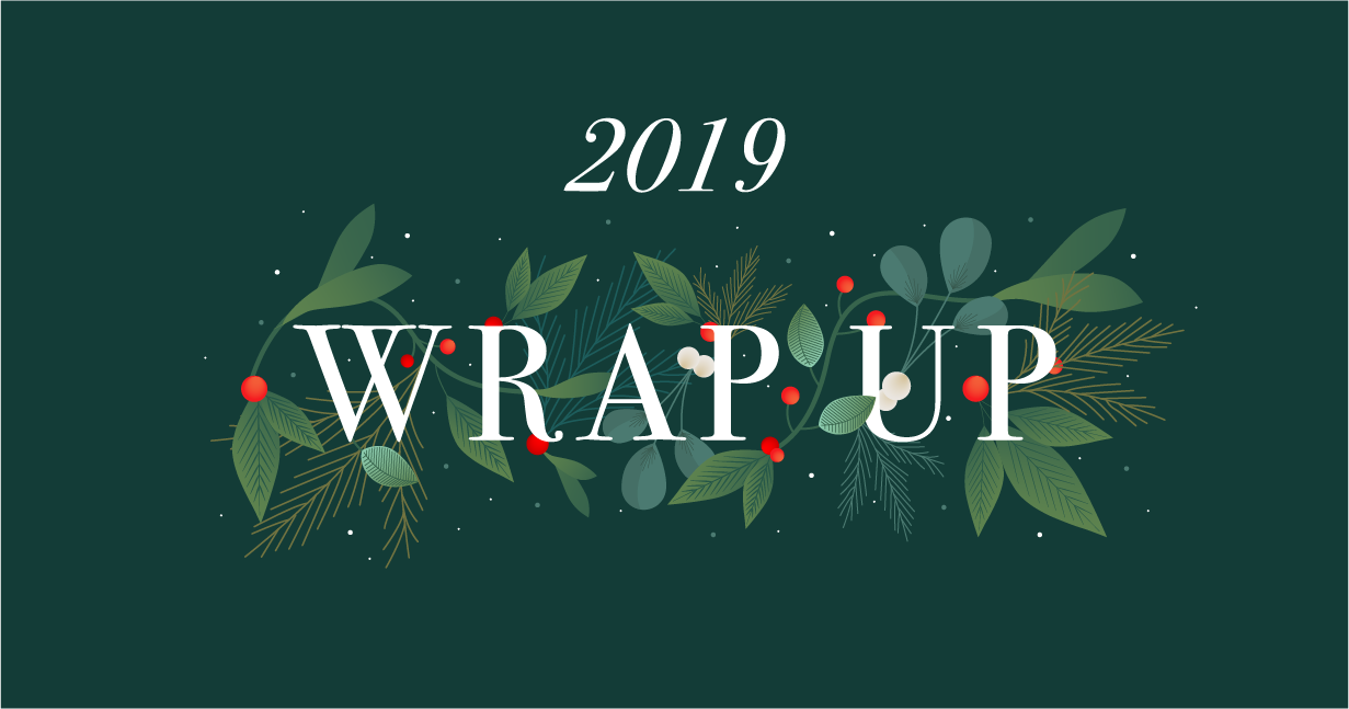 2019 Wrap Up Blog