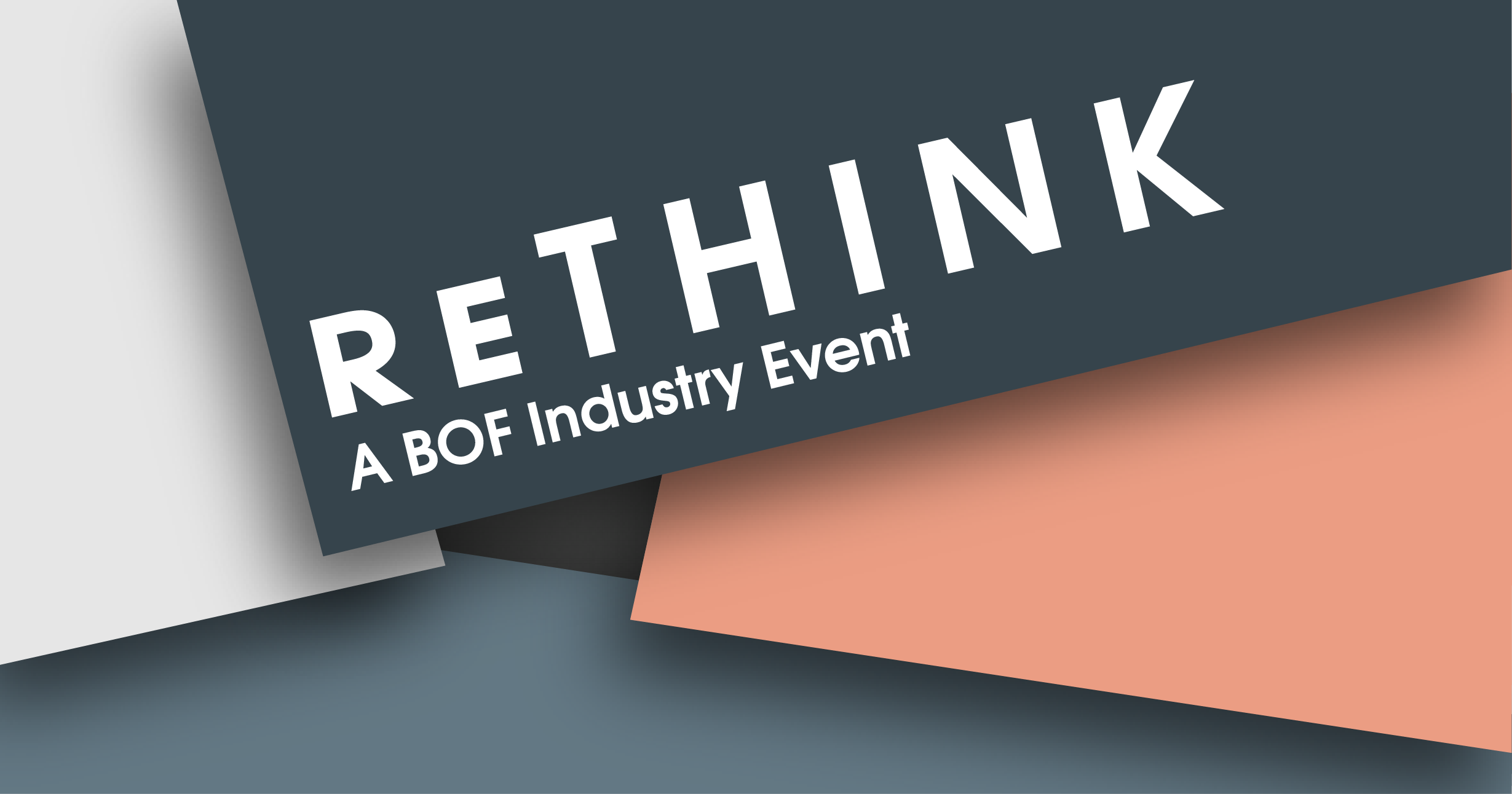 ReThink - A BOF Industry Event
