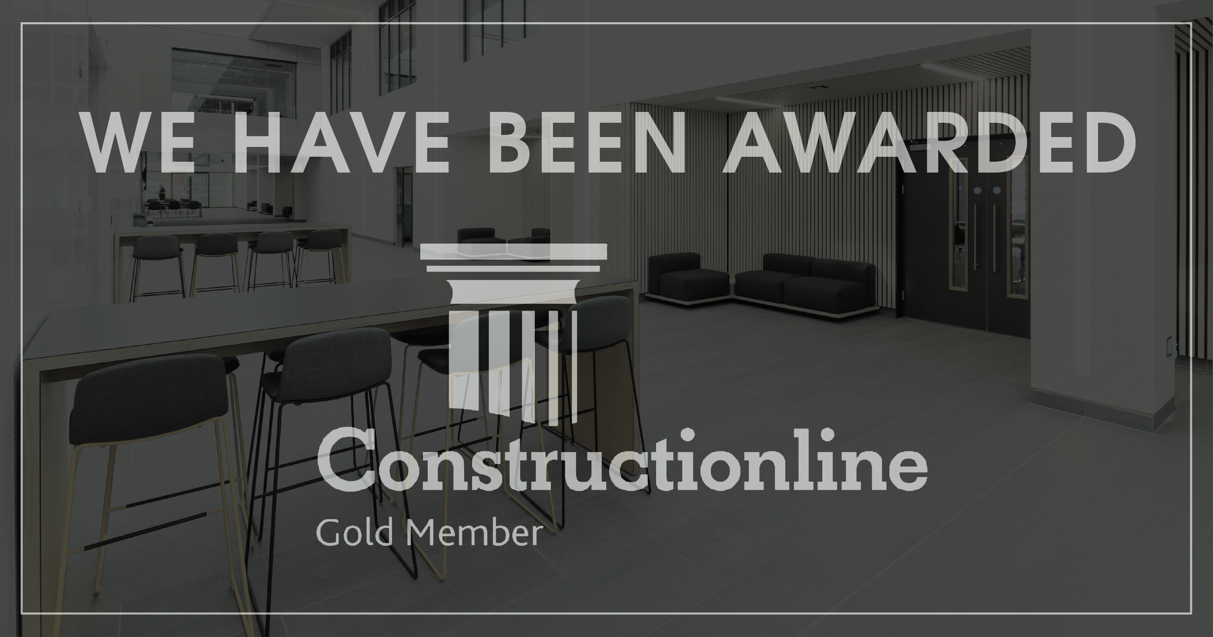 We have been awarded Constructionline Gold Membership